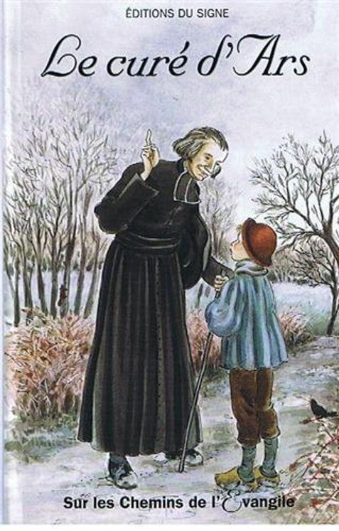 Le curé d'Ars - Sur les chemins de l´Evangile