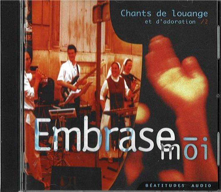CD - Embrase - moi - chants de louange et d´adoration /2