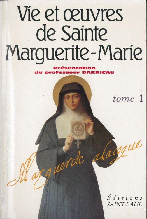 Vie et oeuvres de sainte Marguerite-Marie Alacoque - tome 1