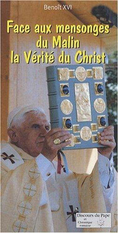 Face aux mensonges du Malin, la Vérité du Christ