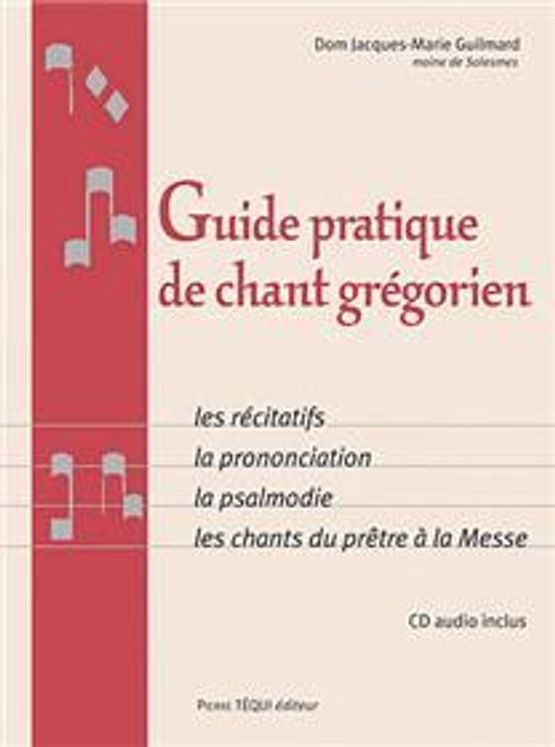 Guide pratique de chant Grégorien + CD