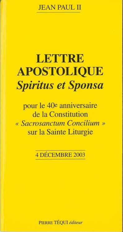 Pour le 40e anniversaire de la Constitution sur la Sainte Liturgie - Spiritus et Sponsa