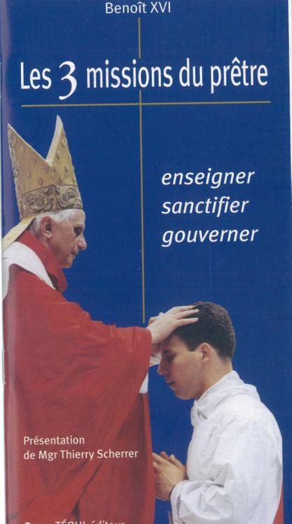 Les 3 missions du prêtre : enseigner - sanctifier - gouverner