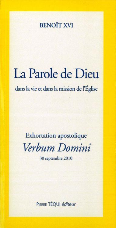 La Parole de Dieu dans la vie et dans la mission de l'Eglise - Verbum Domini