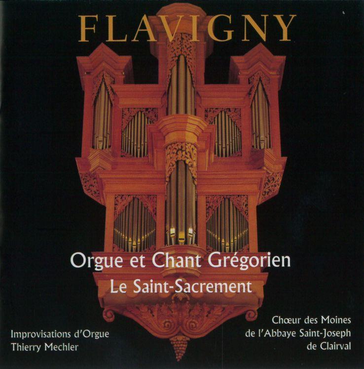 Le Saint-Sacrement Flavigny - Orgue et Chant Gregorien CD