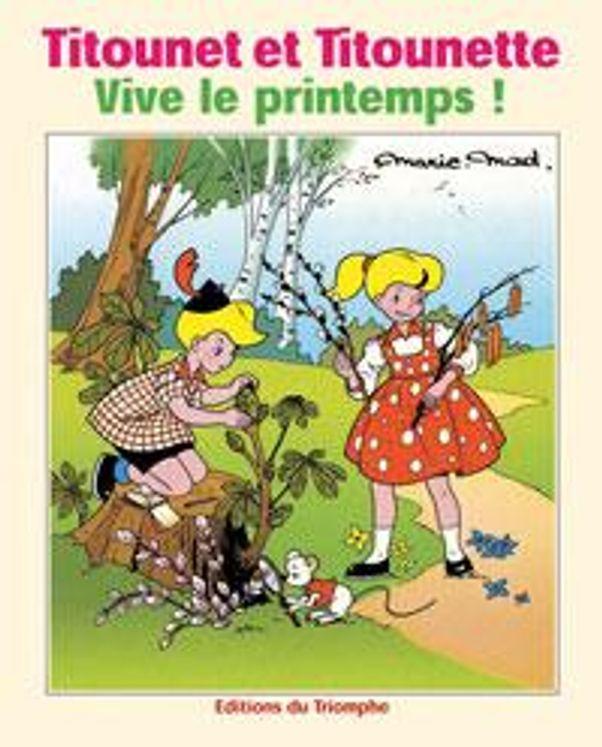 Titounet et Titounette 01 - Vive le Printemps