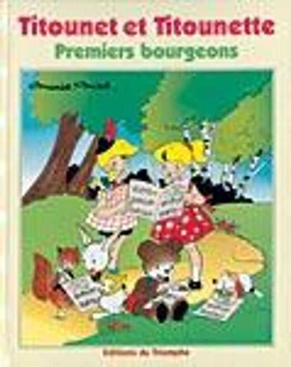Titounet et Titounette 09 - Premiers bourgeons