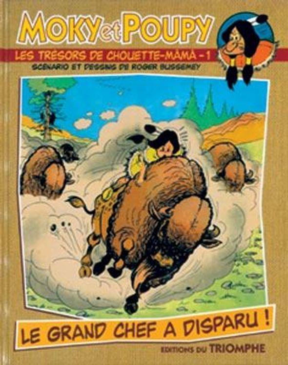Moky et Poupy - Les trésors de Chouette-Mâmâ 01 - Le grand chef a disparu!