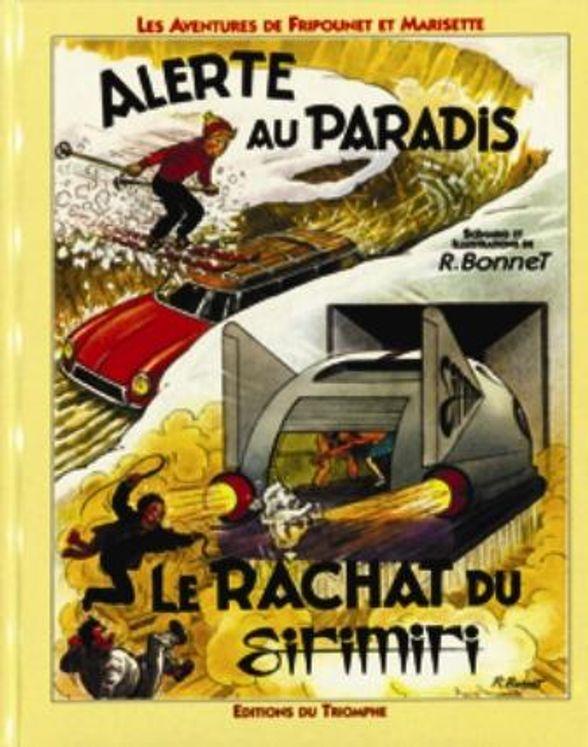 Fripounet et Marisette 05 - Alerte au Paradis / Le rachat du Sirimiri