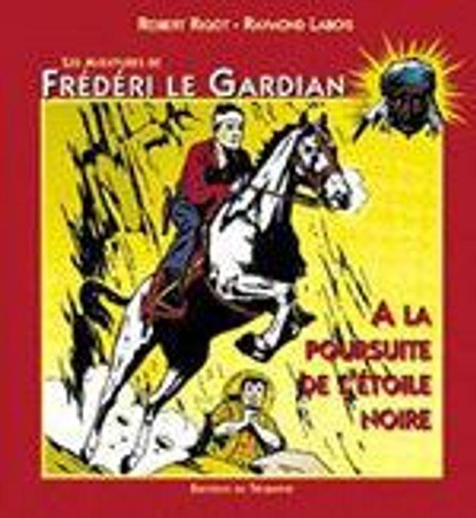 Frédéri le Gardian 01 - A la poursuite de l'étoile noire