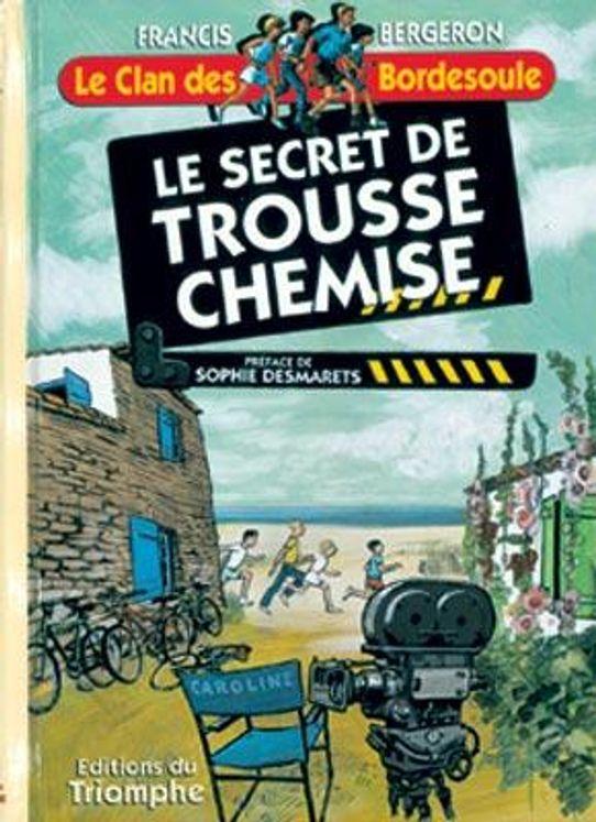 Le Clan des Bordesoule 11 - Le secret de Trousse-Chemise