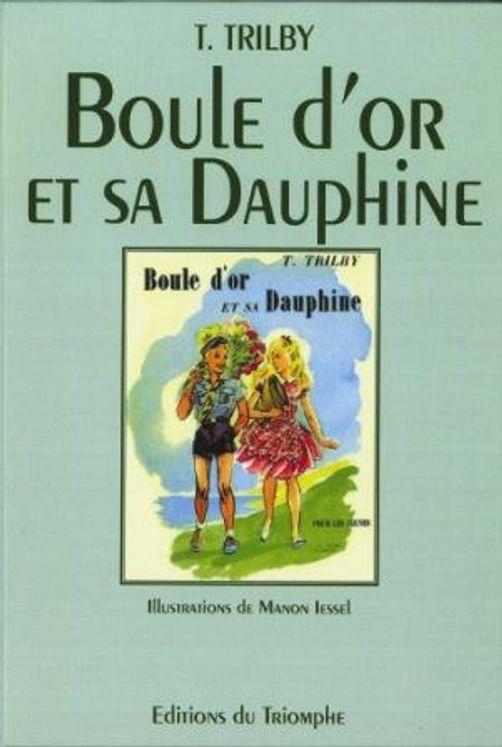 Boule d´or et sa Dauphine