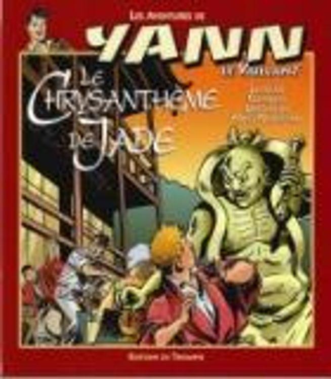 Yann le Vaillant 07 - Le chrysanthème de Jade BD