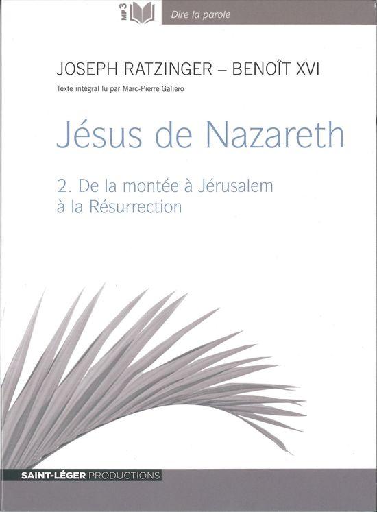 Jésus de Nazareth - Tome 2 - Audiolivre MP3