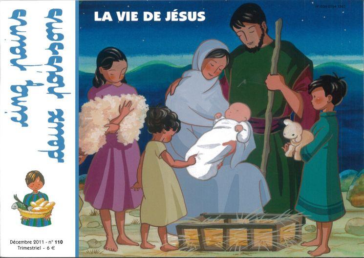 Cinq pains deux poissons 110 - La vie de Jésus