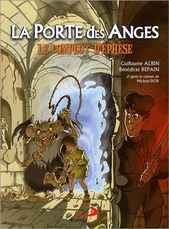 La Porte des Anges 1- Le complot d´Ephèse - BD