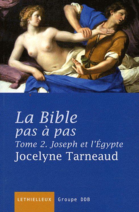 La Bible pas à pas - Tome 2