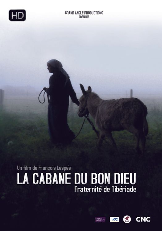 La cabane du Bon Dieu - Fraternité de Tibériade - DVD