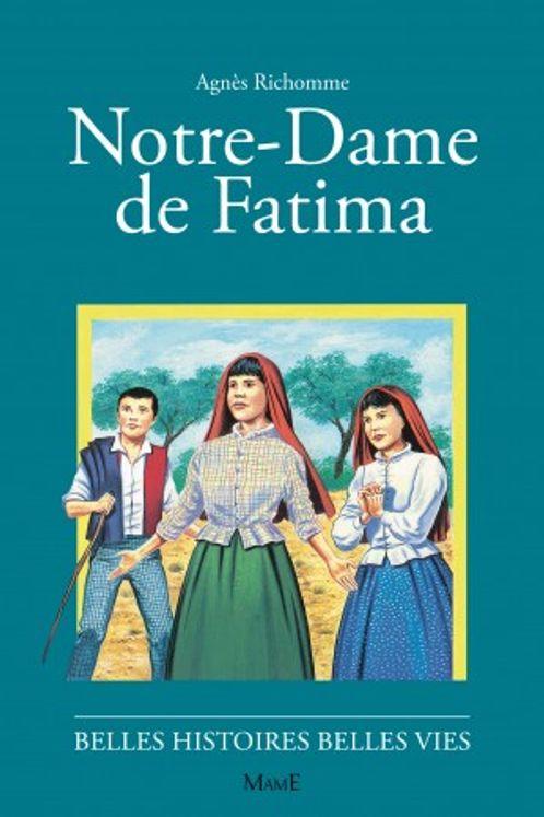 Notre Dame de Fatima - Belles histoires belles vies