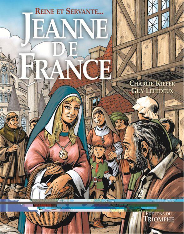 Reine et servante, Jeanne de France BD
