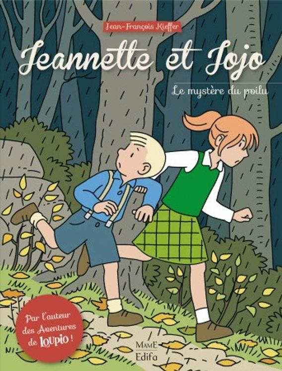 Jeannette et Jojo Tome 1 - Le mystère du poilu