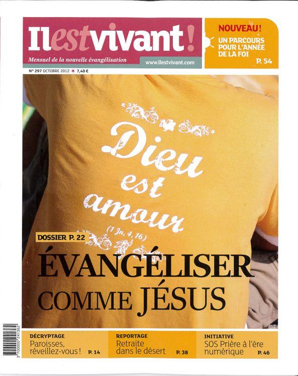 N°297 - Il est vivant Nouvelle formule - Octobre 2012 - Evangéliser comme Jésus