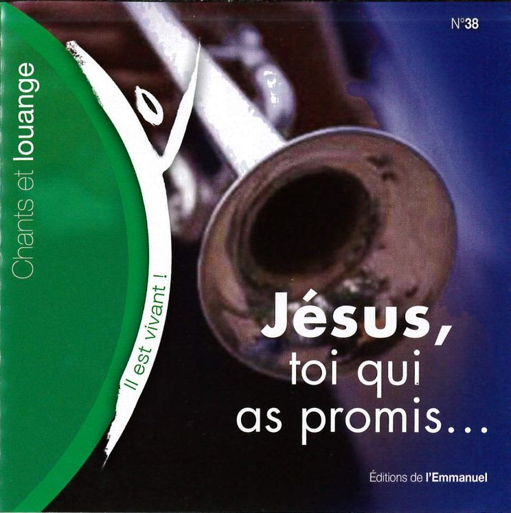 CD Il est vivant ! Jésus, toi qui as promis - CD 38