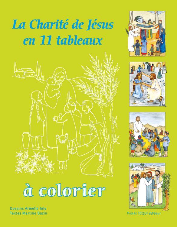La charité de Jésus - en 11 tableaux à colorier