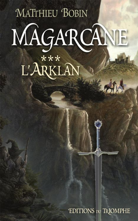 Magarcane Tome 3 - L'Arklan