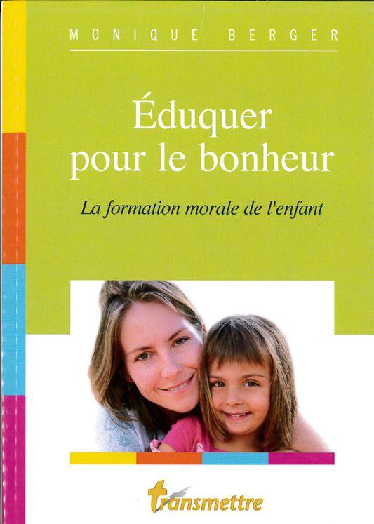 Eduquer pour le bonheur