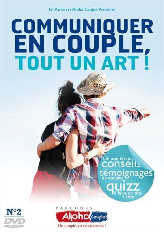 Alpha Couple Soirée n°2- Communiquer en couple, tout un art ! - DVD