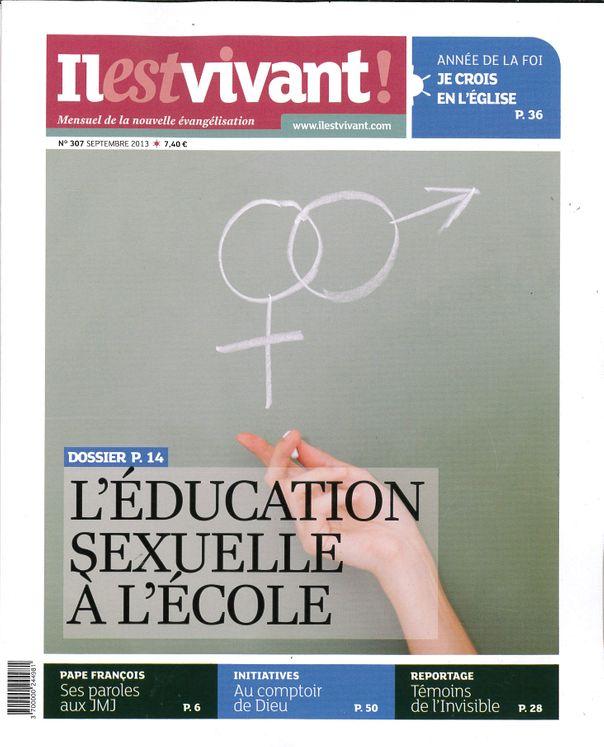 N°307 - Il est vivant Nouvelle formule - Septembre 2013 - L´éducation sexuelle à l´école