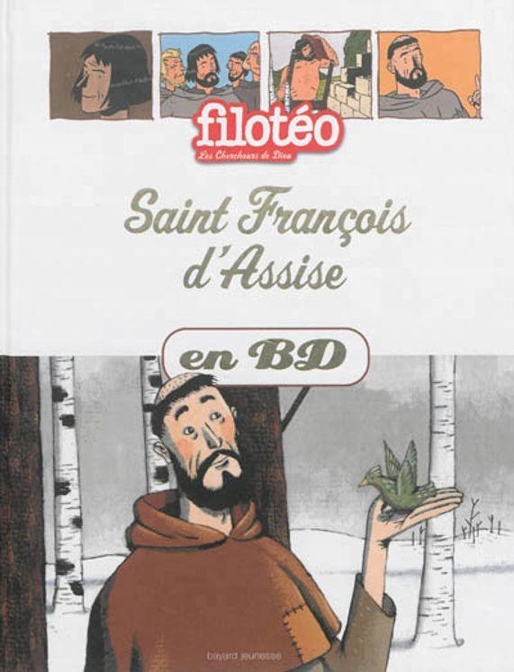 Les Chercheurs de Dieu 07 - Saint Francois d´Assise