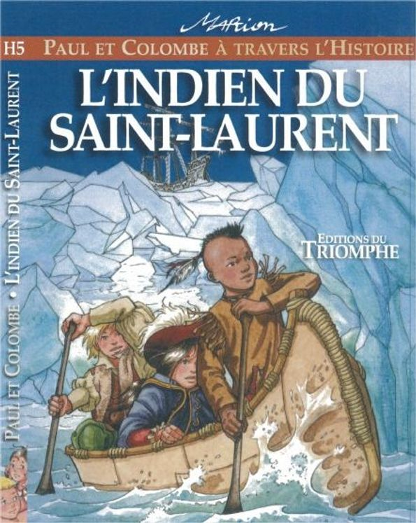 Paul et Colombe H5 - L´indien du Saint-Laurent