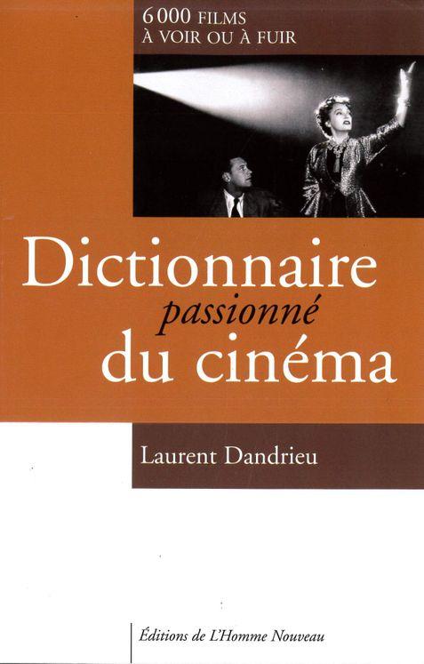 Dictionnaire ´passionné´ du cinéma
