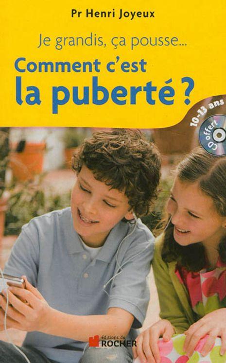 Comment c´est la puberté ?  Réponses aux questions des 10 13 ans