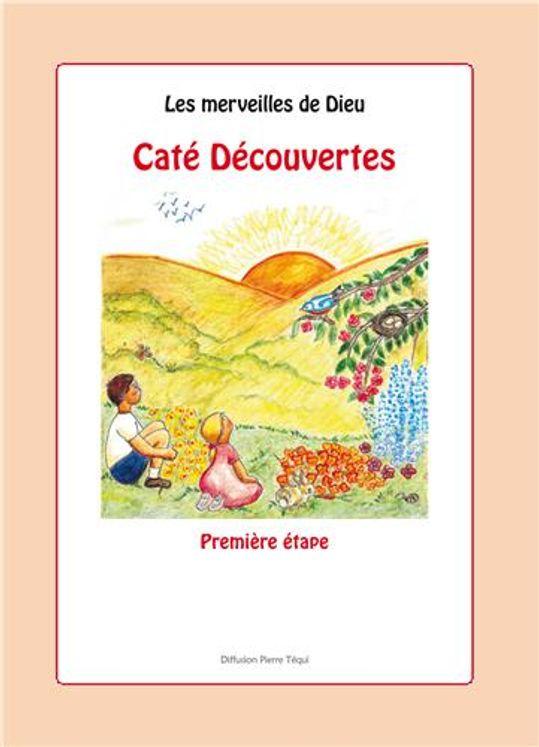 Caté découvertes - Première étape