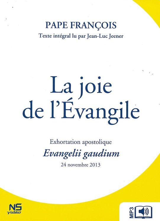 La joie de l´Evangile - Evangelii gaudium - Audiolivre MP3