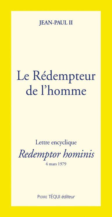Le Rédempteur de l´homme - Redemptor hominis