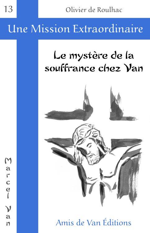 Le mystère de la souffrance chez Van