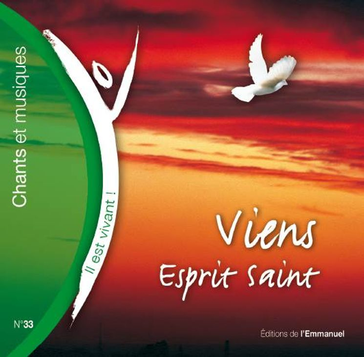 CD Il est vivant ! Viens, Esprit-Saint - CD 33
