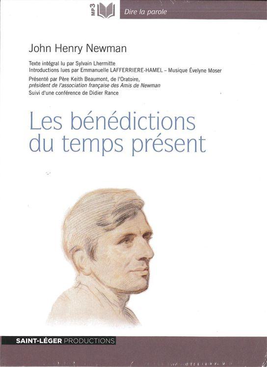 John-Henry Newman - Version MP3 - Les bénédictions du temps présent