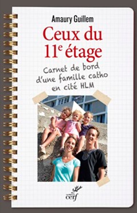 Ceux du 11ème étage, carnet de bord d´une famille catho en cité HLM