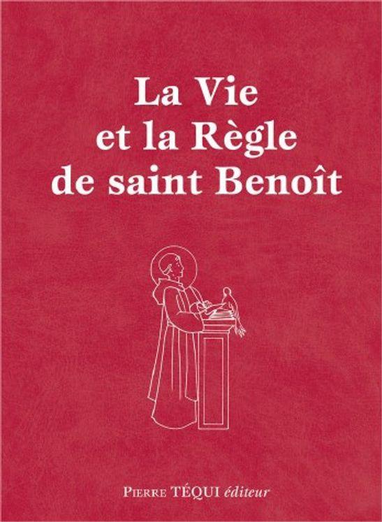 La vie et la règle de Saint Benoît - Format poche