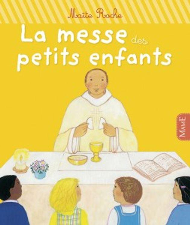 La messe des petits enfants - Premiers pas dans la foi Nouvelle Ed.