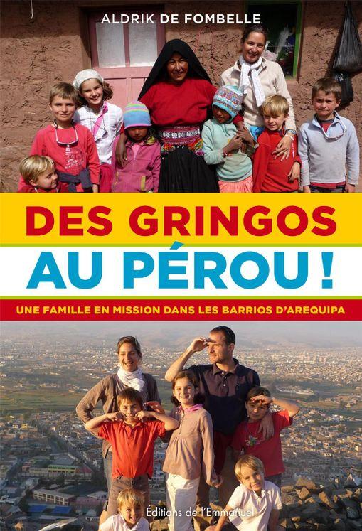 Des Gringos au Pérou !