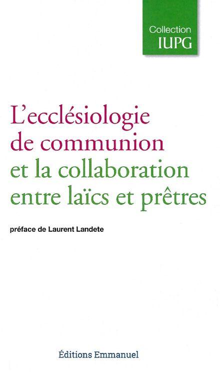 L´ecclésiologie de communion et la collaboration entre laïcs et prêtres