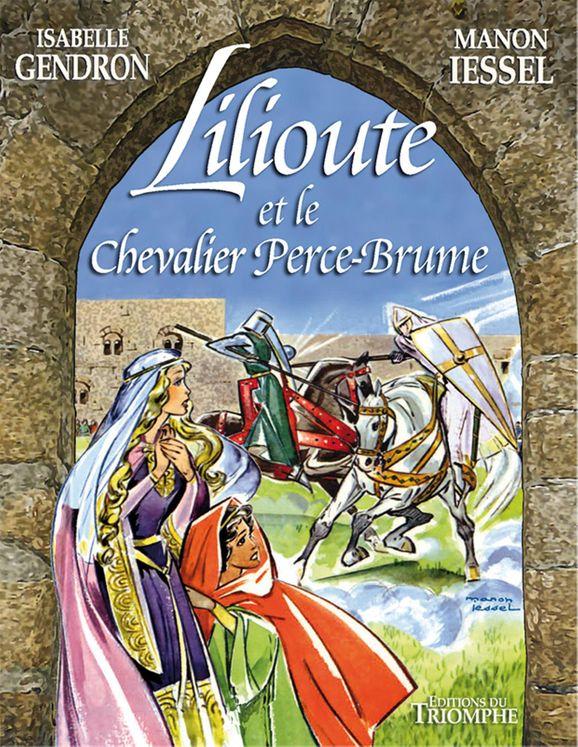 Lilioute et le chevalier Perce-Brume - BD