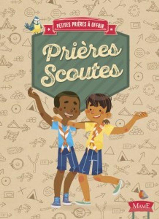 Petites prières à offrir - Prières scoutes