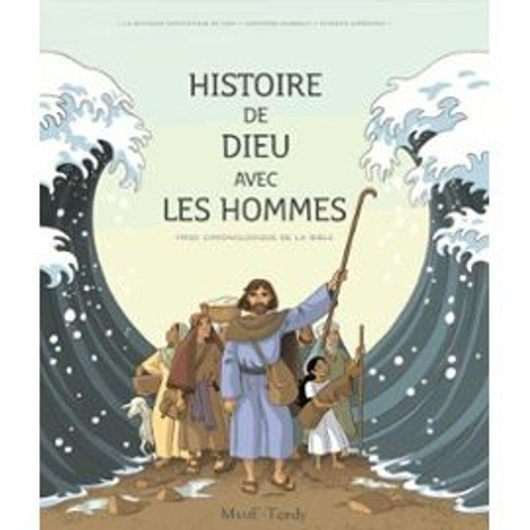 Frise chronologique de la Bible -  Histoire de Dieu avec les hommes